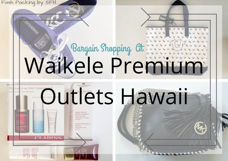 Fash Packing by Sydney Fashion Hunter: Waikele Premium Outlets Title