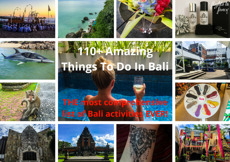Fash Packing: 110+ Amazing Things To Do In Bali