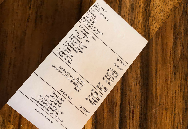 The Bill at The Loft Canggu Cafe