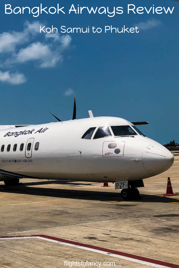 Thingking of flying on Bangkok Airways? Read my comprenhensive Bangkok Airways review of my Koh Samui to Phuket flight before you book. #bangkokairways #airlinereview #thailand #phuket #kohsamui